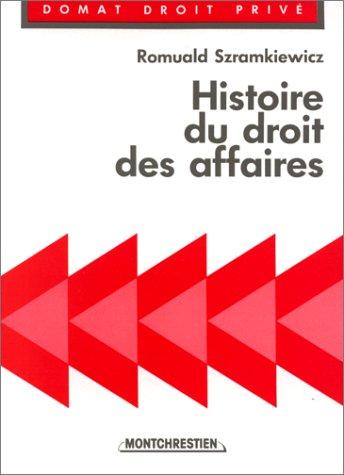 9782707604064: Histoire du droit des affaires