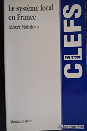 Le Systeme Local en France: Mabileau Albert