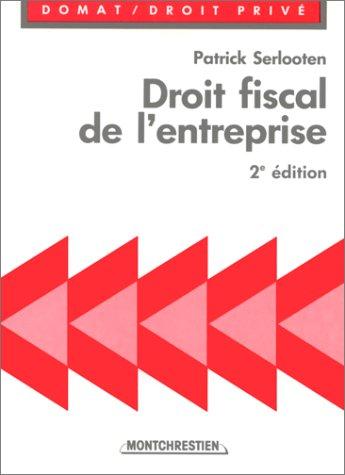 droit fiscal de l'entreprise: Patrick Serlooten