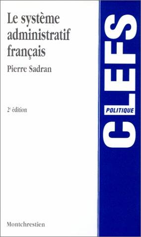 9782707606051: Le système administratif français, 2e édition