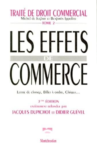 9782707607430: Les effets de commerce: Lettre de change, billet a ordre, cheque (Traite de droit commercial) (French Edition)