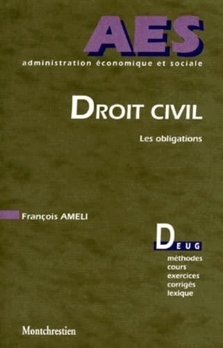 9782707607942: Droit civil. Les Obligations