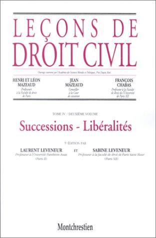 Leçons de droit civil, tome 4, 2e partie, 5e édition. Successions. Libéralit&...