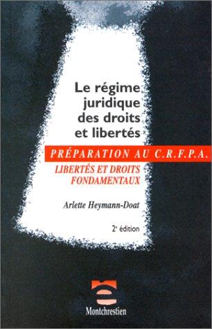 9782707610386: Le r�gime juridique des droits et libert�s, 2e �dition
