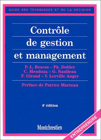 Contrôle de gestion et management, 4e édition: Collectif