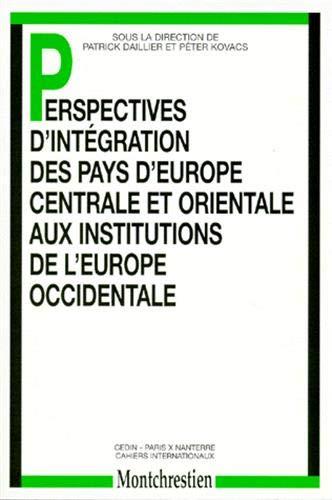 perspectives d'intégration des pays d'Europe centrale et orientale aux ...