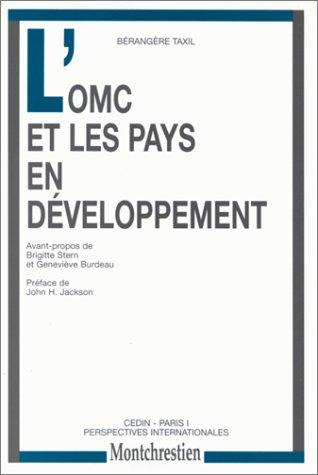 L'OMC et les pays en développement [Oct 30, 1998] Taxil, B.