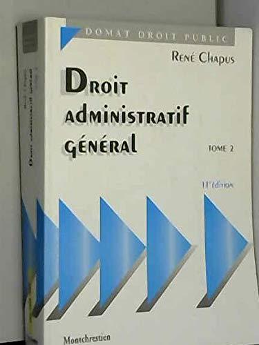 9782707610997: DROIT ADMINISTRATIF GENERAL. Tome 2, 11ème édition (Droit Public)