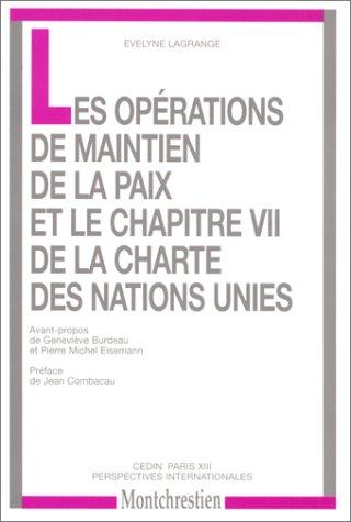 9782707611178: Les opérations de maintien de la paix et le chapitre VII de la charte des Nation-Unies