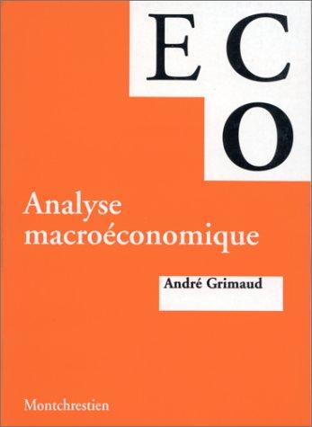 9782707611611: L'analyse macroéconomique