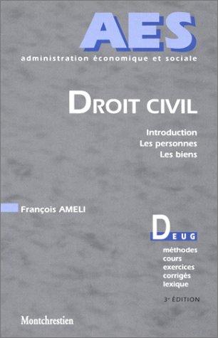 9782707611857: Droit civil : Introduction - Les Personnes - Les Biens, 3e édition