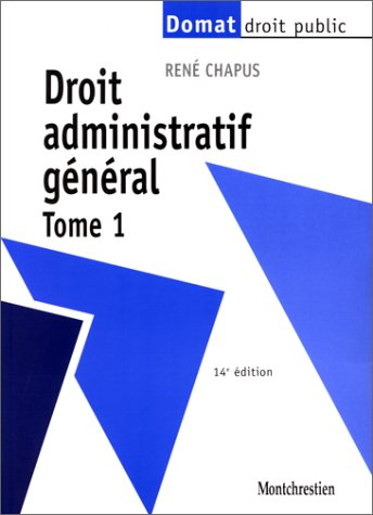 9782707612090: Droit administratif général. Tome 1 (Domat droit public)