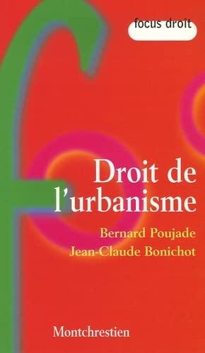Droit de l'Urbanisme: Poujade-Bonichot