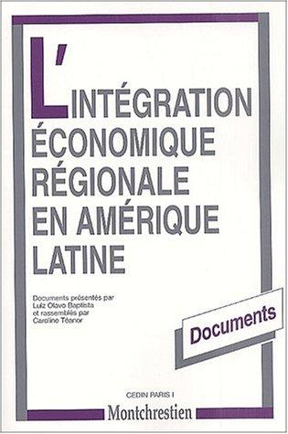 INTEGRATION ECO.REGION.AMERIQUE LATINE (L'): BAPTISTA LUIZ OLAVO