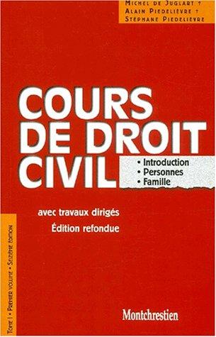 Cours de droit civil. introduction, personnes, biens t.1 vol.1 16e ed.: Juglardt /Piedelievre