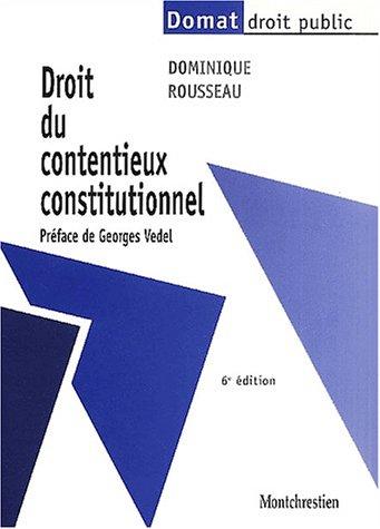 9782707612632: Droit du contentieux constitutionnel 6e ed.