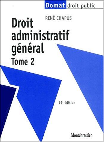 9782707612670: Droit administratif général. Tome 2, 15ème édition (Domat droit public)