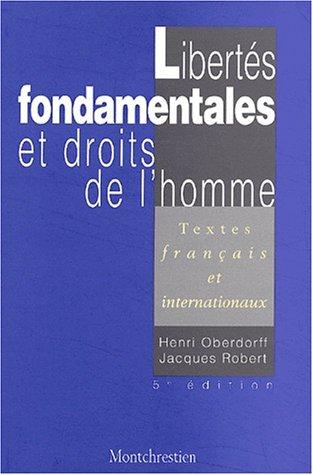 Libertés fondamentales et Droits homme, 5e éd. (9782707612946) by Robert