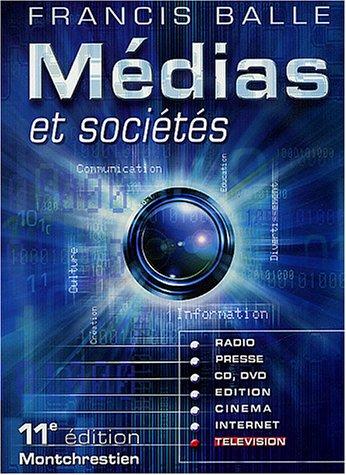 9782707613233: Médias et Sociétés : Presse - Édition - Cinéma - Radio - Télévision - Internet - CD-ROM - DVD
