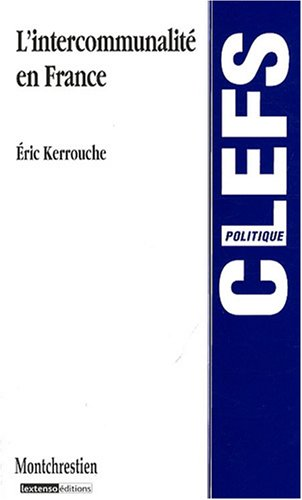 9782707613448: L'intercommunalité en France (French Edition)