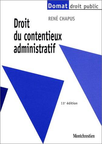9782707613868: Droit du contentieux administratif