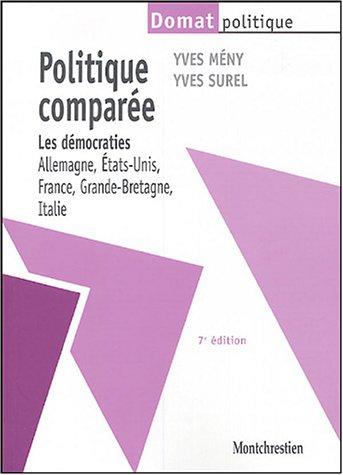 9782707614025: Politique comparée : Les démocraties : Allemagne, Etats-Unis, France, Grande-Bretagne, Italie