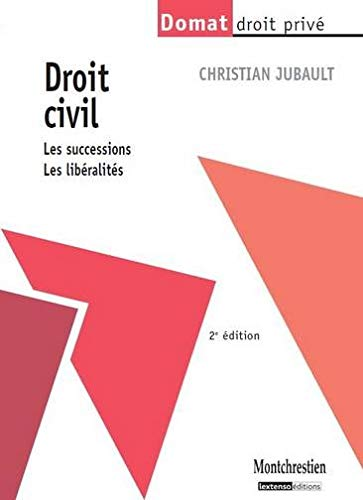 DROIT CIVIL -LES SUCCESSIONS LES LIBERAL: JUBAULT C
