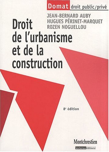 Droit de l'urbanisme et de la construction (French Edition) (9782707615732) by [???]