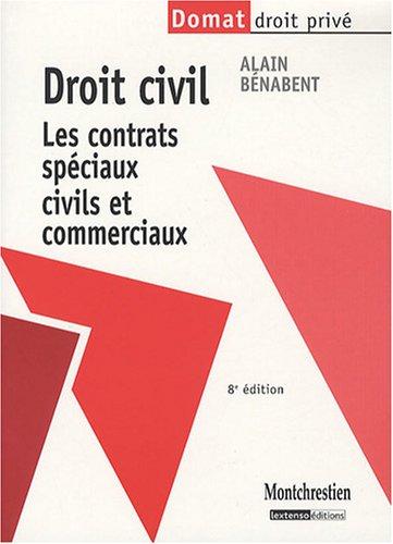 9782707616036: Droit civil : Les contrats sp�ciaux civils et commerciaux