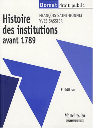9782707616074: Histoire des institutions avant 1789 (French Edition)