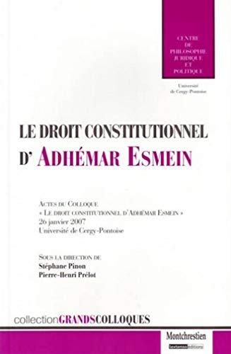 Le droit constitutionnel d'Adhémar Esmein (French Edition): Collectif