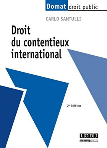 9782707616678: Droit du contentieux international