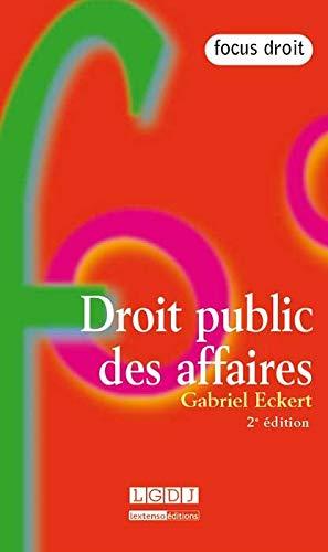 Droit public des affaires (2e édition): Gabriel Eckert