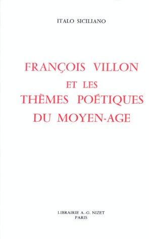 9782707803009: FRANCOIS VILLON ET LES THEMES POETIQUES DU MOYEN-AGE