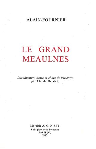 Le grand Meaulnes (French Edition): Alain-Fournier