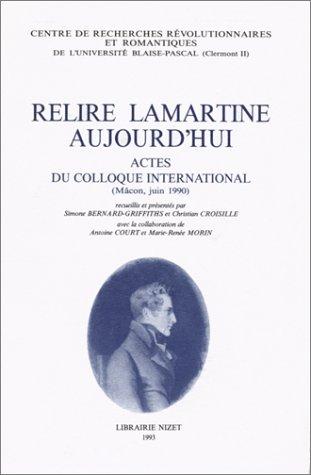 9782707811660: Relire Lamartine Aujourd'Hui
