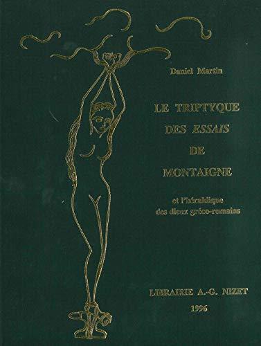 9782707812209: Le triptyque des Essais de Montaigne et L'heraldique des dieux greco-romains