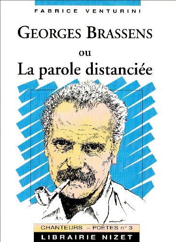 9782707812230: Georges Brassens, ou La parole distanciée