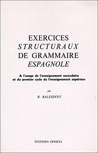 9782708003996: Exercices structuraux de grammaire espagnole
