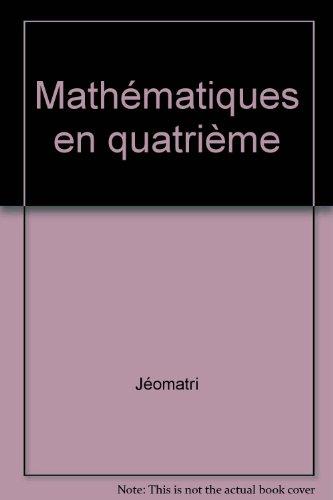 Mathématiques en quatrième: Jéomatri