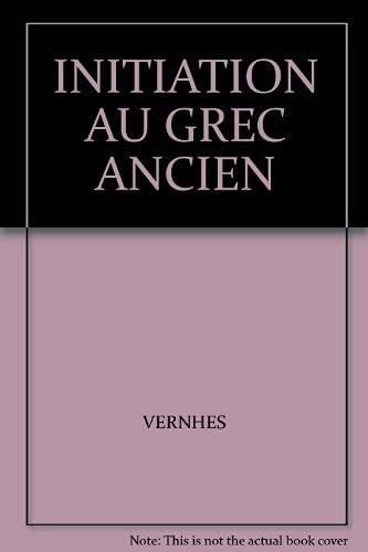 9782708005389: Initiation au grec ancien