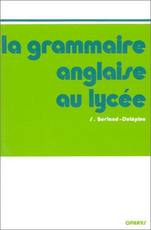 9782708005419: La grammaire anglaise au lycée