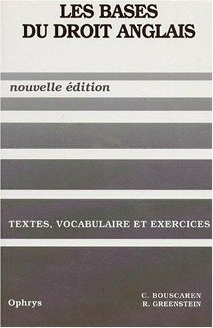 9782708006966: Les bases du droit anglais, textes, vocabulaire et exercices