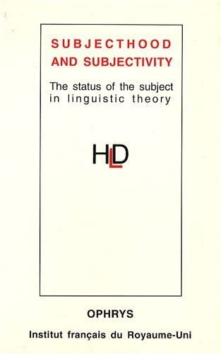 9782708007055: Subjecthood and Subjectivity. The status of the subject in linguistic theory