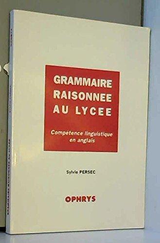 Grammaire raisonnée au lycée