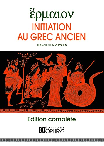 INITIATION AU GREC ANCIEN: VERNHES