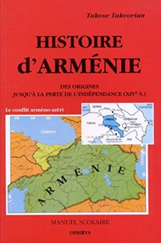 HISTOIRE D ARMENIE: TAKVORIAN TAKVOR