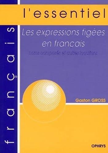 9782708007895: Les expressions figées en français. Noms composés et autres locutions