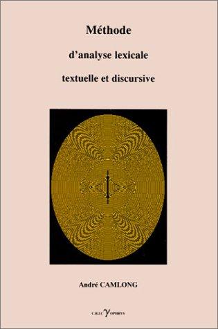 9782708007987: Méthode d'analyse lexicale textuelle et discursive