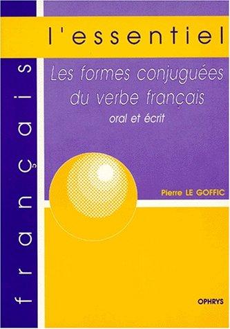 9782708008311: Les formes conjuguées du verbe français, oral et écrit
